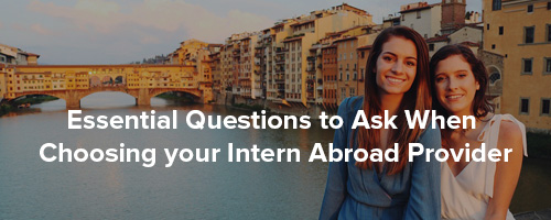 Question to ask when choosing intern abroad provider