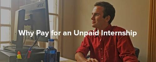 Why Pay for an Unpaid Internship